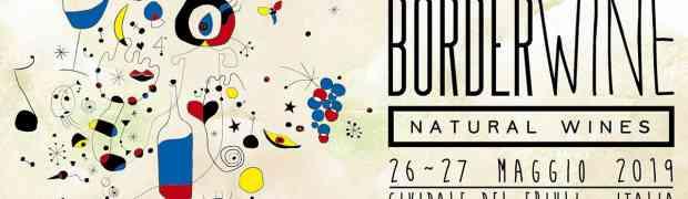 Border Wine, i vignaioli naturali a Cividale del Friuli